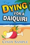 Dying for a Daiquiri book summary, reviews and downlod