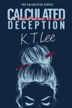 Calculated Deception book summary, reviews and download