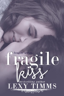 Fragile Kiss E-Book Download
