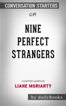 Nine Perfect Strangers by Liane Moriarty: Conversation Starters book summary, reviews and downlod