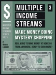 Multiple Income Streams (3) - Make Money Doing Mystery Shopping book summary, reviews and downlod