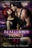 Rebellious Prince book summary, reviews and downlod