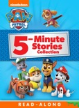 PAW Patrol 5-Minute Stories Collection (Enhanced Edition) book summary, reviews and downlod