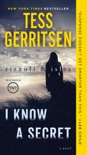 I Know a Secret: A Rizzoli & Isles Novel book summary, reviews and downlod
