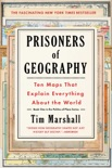 Prisoners of Geography book summary, reviews and download