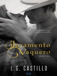 Juramento Vaquero: Parte Tres book summary, reviews and downlod