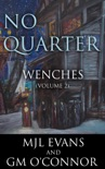 No Quarter: Wenches - Volume 2 book summary, reviews and downlod