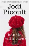 Handle with Care book summary, reviews and downlod