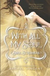 With All My Soul book summary, reviews and downlod