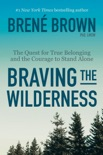 Braving the Wilderness book summary, reviews and downlod