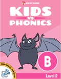 Learn Phonics: B - Kids vs Phonics book summary, reviews and downlod