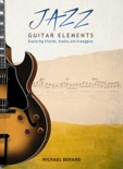 Jazz Guitar Elements book summary, reviews and download