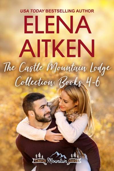 The Castle Mountain Lodge Collection: Books 4-6 by Elena Aitken Book Summary, Reviews and E-Book Download