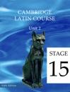 Cambridge Latin Course (5th Ed) Unit 2 Stage 15