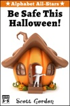 Alphabet All-Stars: Be Safe This Halloween book summary, reviews and download
