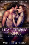 Headstrong Prince book summary, reviews and downlod