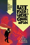 Last Fair Deal Gone Down: A Nick Travers Graphic Novel book summary, reviews and downlod