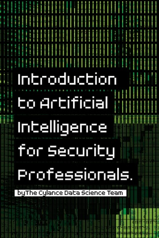 Introduction to Artificial Intelligence for Security Professionals by Cylance Data Science Team E-Book Download