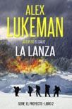 La Lanza book summary, reviews and downlod