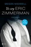 Yo soy Eric Zimmerman, vol II resumen del libro