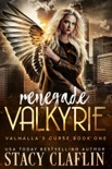 Renegade Valkyrie book summary, reviews and downlod