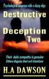 Destructive Deception Two book summary, reviews and download