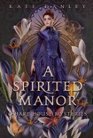 A Spirited Manor book summary, reviews and download
