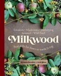 Milkwood book summary, reviews and download