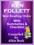 Ken Follett: Best Reading Order - with Summaries & Checklist book summary, reviews and downlod