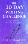 The 30-Day Writing Challenge: Begin or Enhance Your Daily Writing Habit book summary, reviews and download