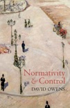 Normativity and Control book summary, reviews and downlod