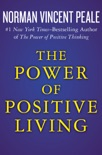 The Power of Positive Living book summary, reviews and download