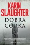 Dobra córka book summary, reviews and downlod