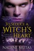 To Seduce a Witch's Heart book image
