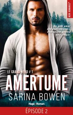 Le grand Nord - tome 1 Amertume Episode 2 E-Book Download