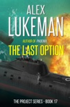 The Last Option book summary, reviews and downlod