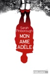Mon amie Adèle book summary, reviews and downlod