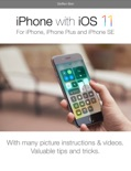 iPhone with iOS 11 book summary, reviews and download
