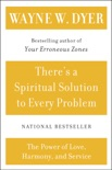 There's a Spiritual Solution to Every Problem book summary, reviews and downlod