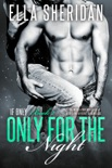 Only for the Night book summary, reviews and downlod