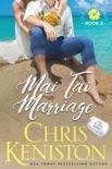 Mai Tai Marriage book summary, reviews and downlod