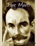 Jose Marti book summary, reviews and downlod