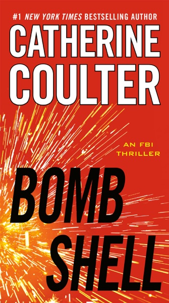 Bombshell by Catherine Coulter Book Summary, Reviews and E-Book Download