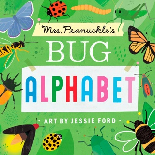 Mrs. Peanuckle's Bug Alphabet by Penguin Random House LLC book summary, reviews and downlod
