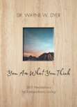 You Are What You Think book summary, reviews and downlod
