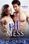 Hot Mess book summary, reviews and downlod
