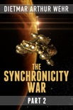 The Synchronicity War Part 2 book summary, reviews and download