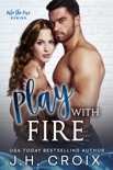 Play With Fire book summary, reviews and download