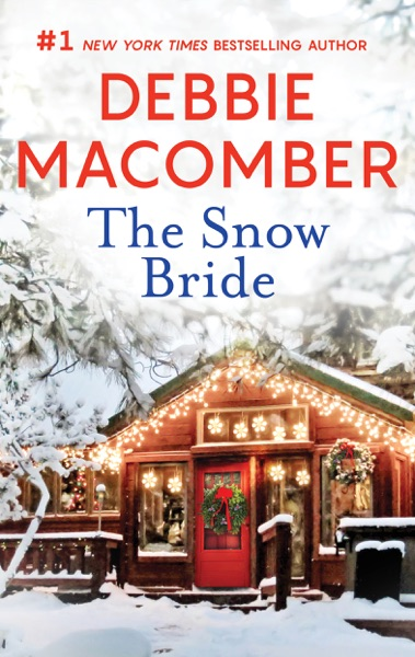 The Snow Bride by Debbie Macomber Book Summary, Reviews and E-Book Download