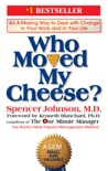 Who Moved My Cheese? book summary, reviews and download